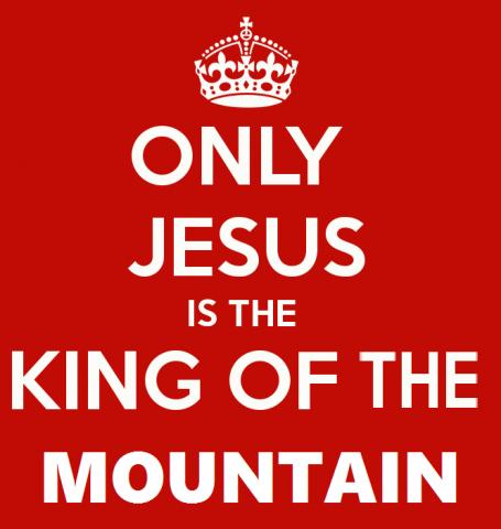 jesus-king_of_the_mountain